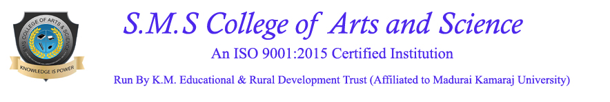 S.M.S College of Arts and Science-Sivakasi - An ISO 9001:2015 Certified Institution